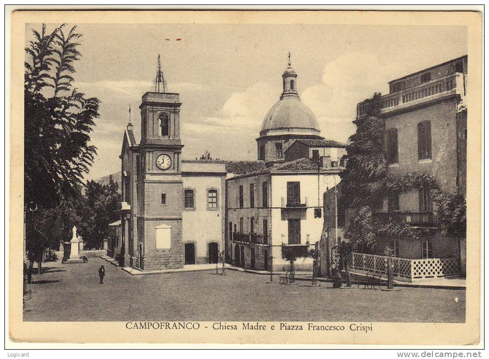 CAMPOFRANCO (CL) CHIESA MADRE E PIAZZA FRANCESCO CRISPI 1953 - Caltanissetta