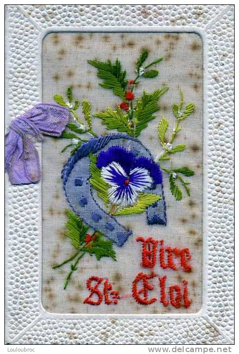 CARTE BRODEE OUVRANTE VIVE SAINT ELOI 1926 AVEC FER A CHEVAL - Embroidered