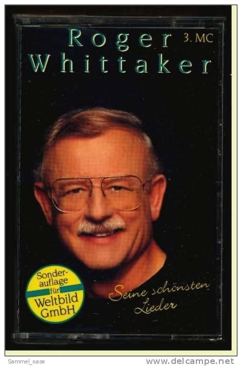 Musik Casette ( MC ) Roger Whittaker  -  Seine Schönsten Lieder  - 1993 - Audiokassetten