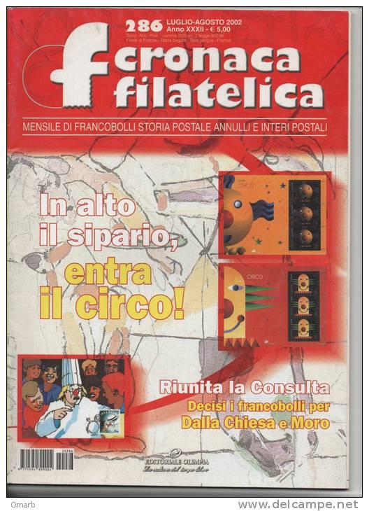 """Lib018-2 Rivista Mensile """"cronaca Filatelica""""   Francobolli, Storia Postale, Annulli E Interi Postali   286 Agosto 2002 - Riviste: Abbonamenti"""
