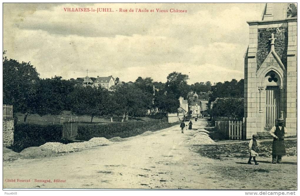 53 - VILLAINES LA JUHEL - Rue De L'Asile Et Vieux Château - Villaines La Juhel