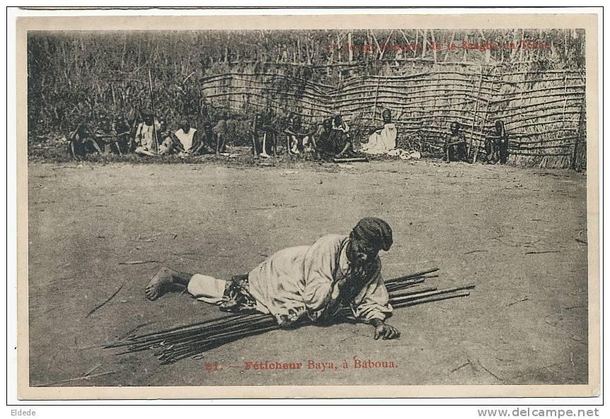 Baboua Feticheur Baya No 21 Fetichisme Congo Français De La Sangha Au Tchad - Centrafricaine (République)