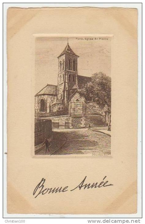 PARIS 18e : EGLISE SAINT-PIERRE - BONNE ANNEE -  ECRITE EN 1933 - 2 SCANS - - Arrondissement: 18