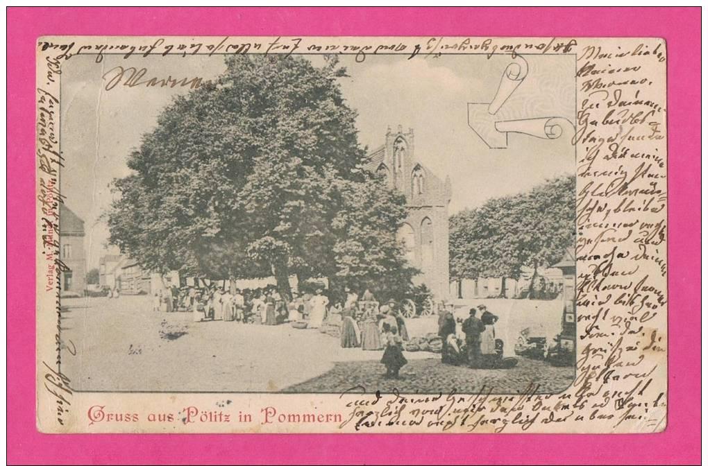 GRUSS AUS PÖLITZ IN POMMERN - Pommern