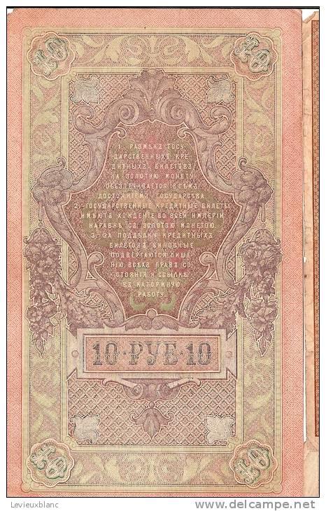 Billet De Banque/Russie/10 PYE/Armoiries Tsar/1909                                     BIL5 - Billets