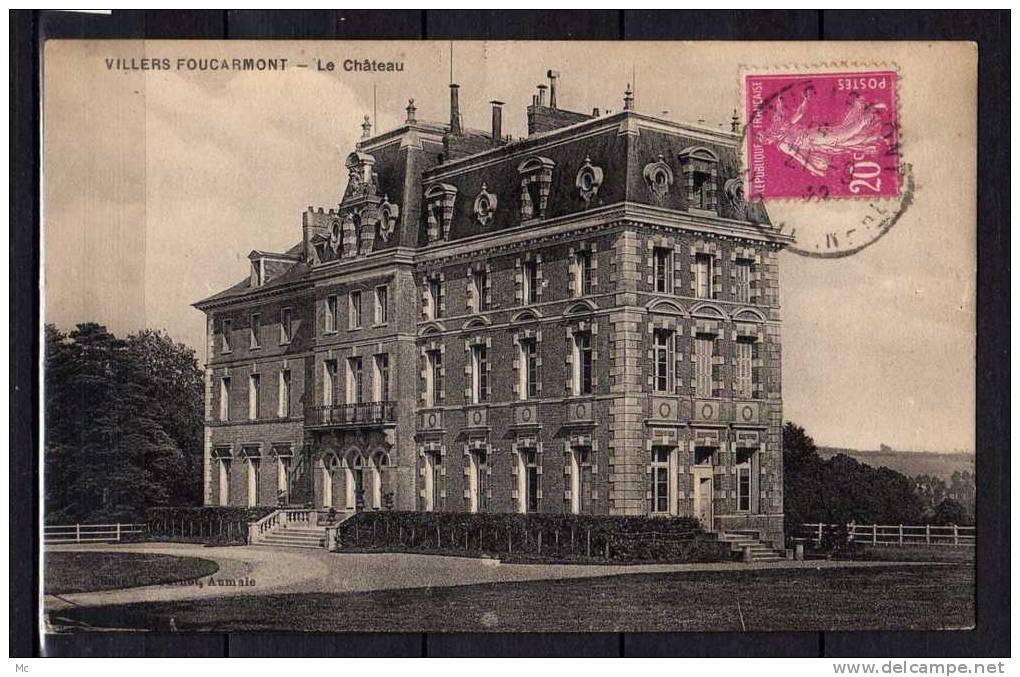 76 - Villers Foucarmont : Le Chateau - Francia