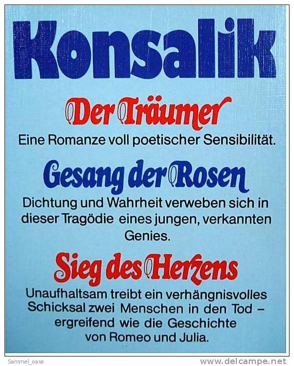 6 Konsalik Taschenbücher = 8 Romane , Der Träumer - Gesang Der Rosen - Sieg Des Herzens - Packages