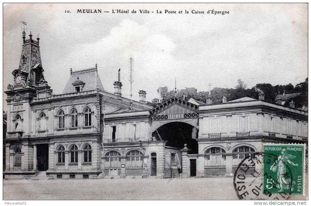 78 MEULAN L' HOTEL DE VILLE LA POSTE ET LA CAISSE D' EPARGNE - Meulan