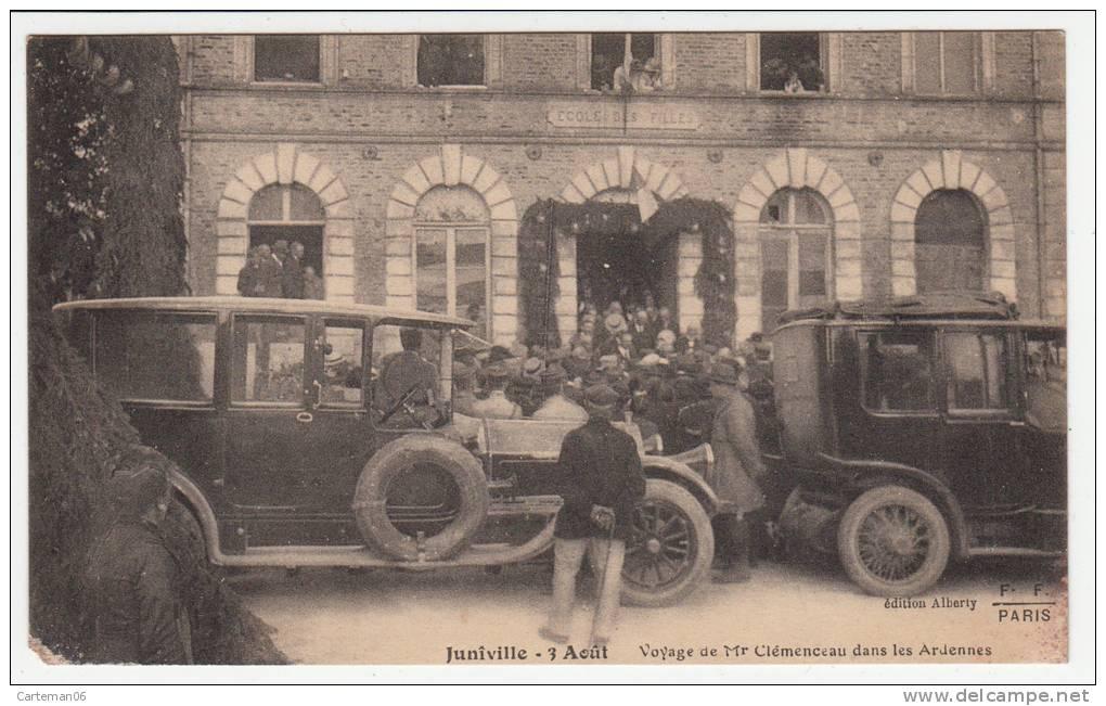 08 - Juniville - 3 Aout - Voyage De Mr Clémenceau Dans Les Ardennes - Editeur: Alberty - Francia