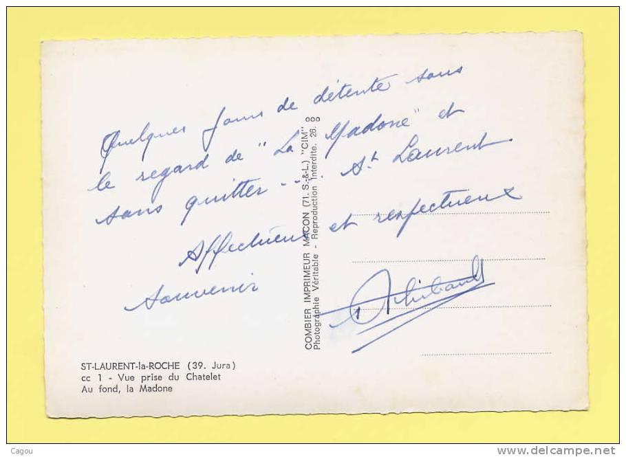 ST-LAURENT La ROCHE (39.Jura) Vue Prise Du Châtelet Au Fond , La Madone - Francia