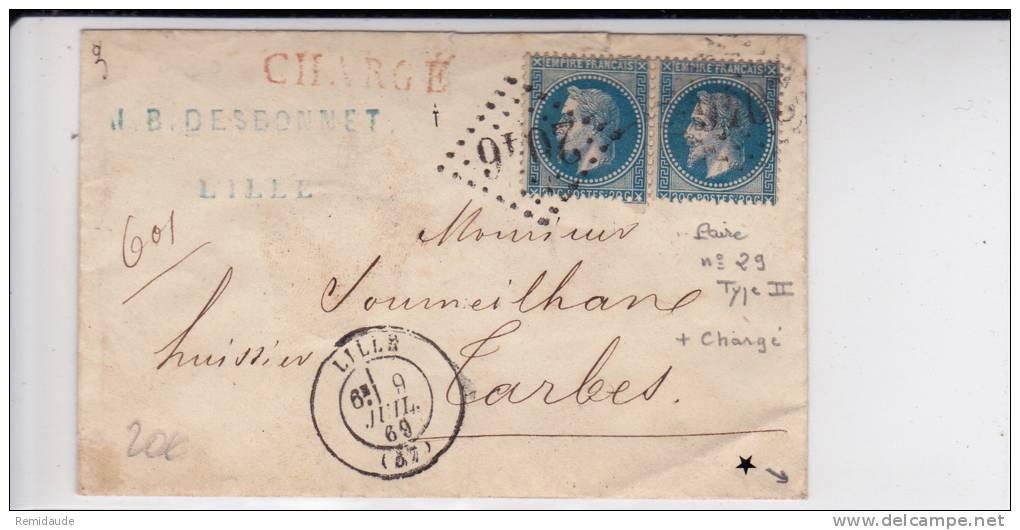 EMPIRE LAURE - 1869 - YVERT N° 29B En PAIRE Sur ENVELOPPE CHARGEE De LILLE (NORD) Pour TARBES - 1849-1876: Classic Period