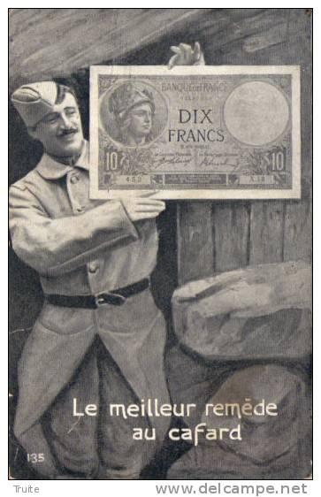 LE MEILLEUR REMEDE AU CAFARD BILLET E DIX FRANCS - Monnaies (représentations)