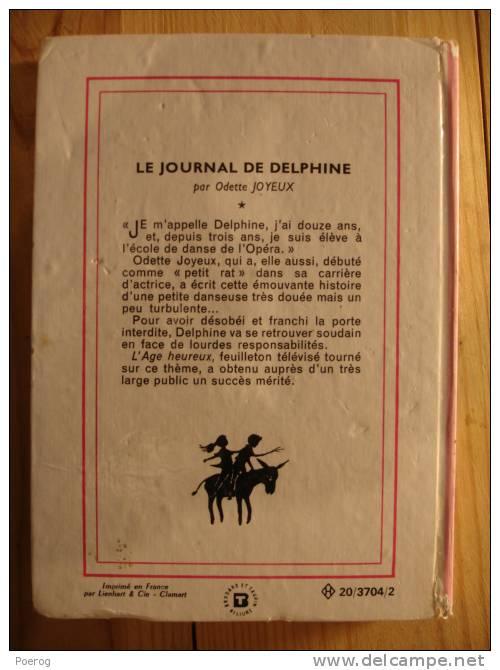 L'AGE HEUREUX LE JOURNAL DE DELPHINE Par ODETTE JOYEUX - Bibliothèque Rose - 1970 - Illustrations De DANIEL BILLON - Livres, BD, Revues
