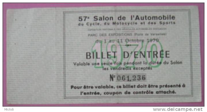 1970 - 57è SALON AUTOMOBILE CYCLE MOTOCYCLE SPORTS - PARC DES EXPOSITIONS -PARIS BILLET ENTREE AVEC COUPON DE CONTROLE - Tickets - Entradas