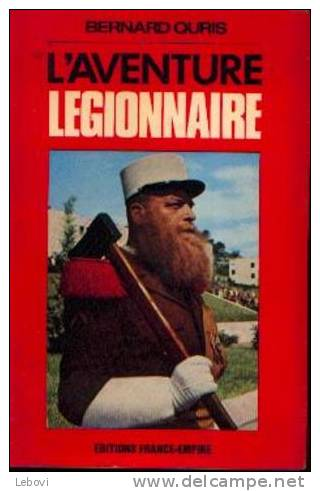 """L´aventure Légionnaire"" QUIRIS, B; - Ed. France-empire Paris (1972) - Libri"