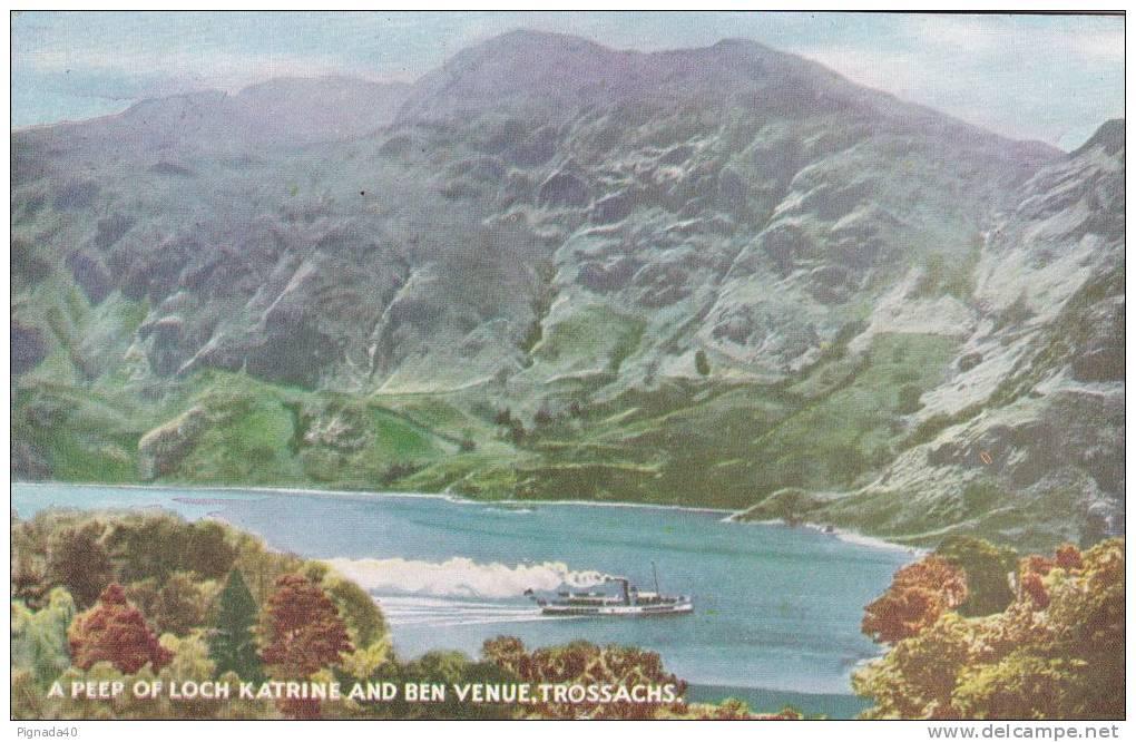 Cp , ROYAUME-UNI , ÉCOSSE , TROSSACHS , A Peep Of Loch Katrine And Ben Venue - Stirlingshire