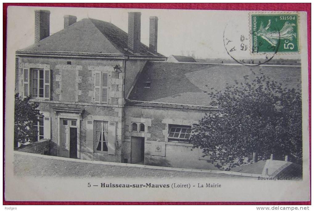 Dep 45 , Cpa HUISSEAU Sur MAUVES , 5 , La Mairie (05) - Francia