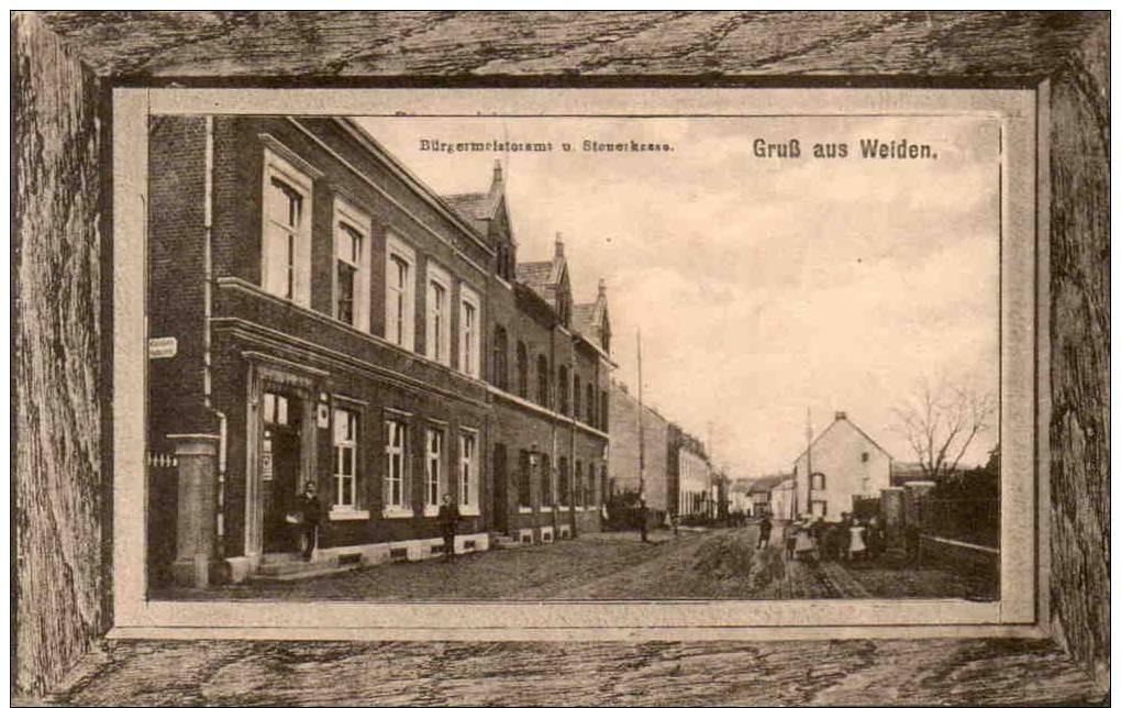 Gruss Aus Weiden. Bürgermeisteramt U. Steuerkasse. - Aachen