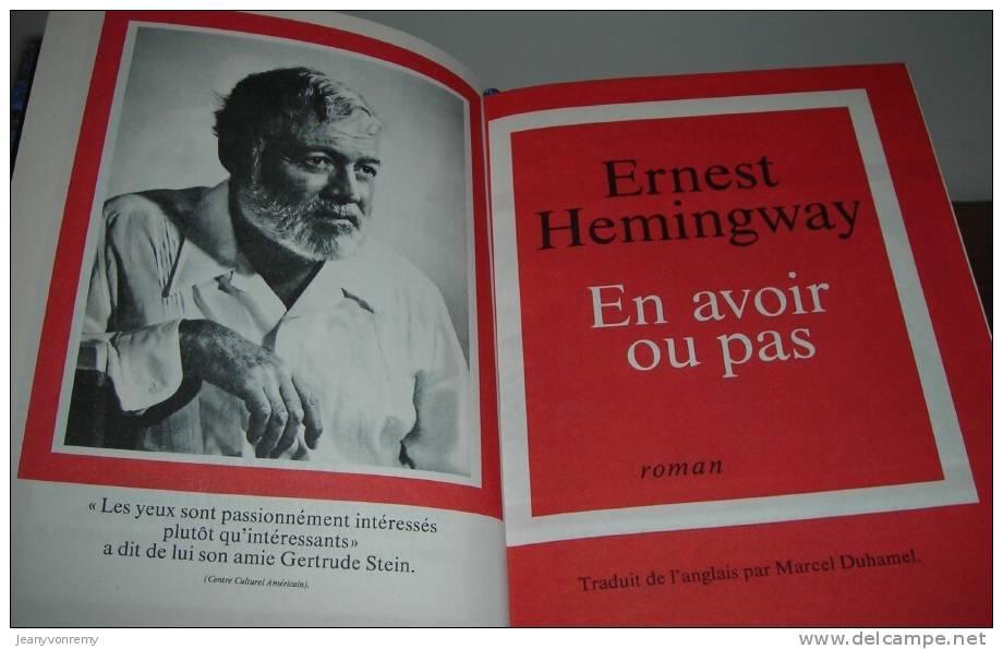 ERNEST HEMINGWAY - En Avoir Ou Pas. - Livres, BD, Revues