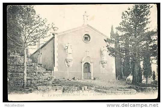 83 LA ROQUEBRUSSANNE / Chapelle Notre Dame D'Inspiration / - La Roquebrussanne