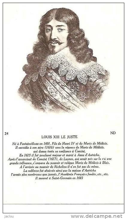 LOUIS XIII LE JUSTE  REF 26506 - Familles Royales