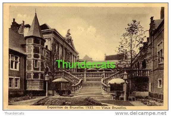 EXPOSITION DE BRUXELLES 1935 ** VIEUX BRUXELLES  ** LES ARCHIDUCS ** DE AARTSHERTOGEN - Expositions