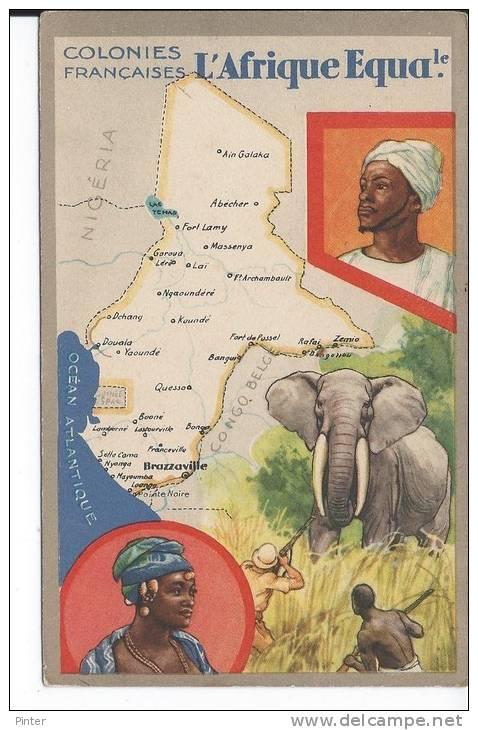 L'AFRIQUE EQUATORIALE FRANCAISE - Congo - Brazzaville