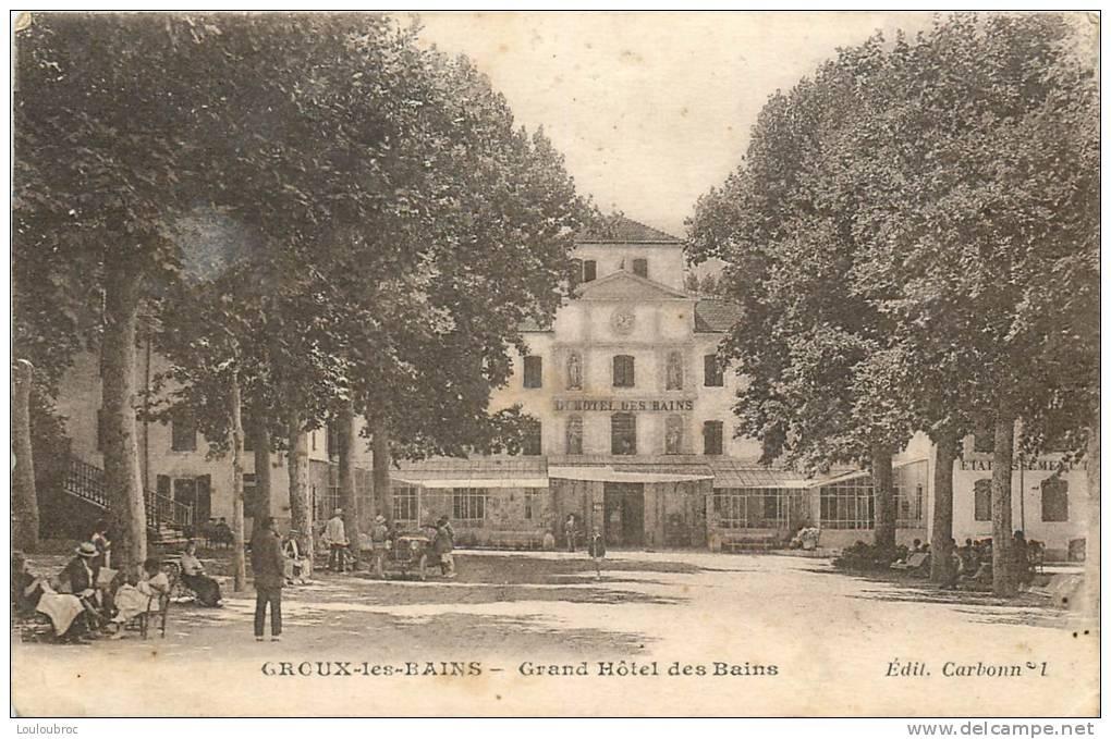 04 GREOUX LES BAINS GRAND HOTEL DES BAINS - Gréoux-les-Bains