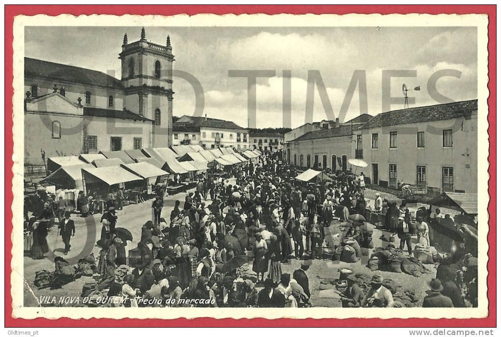 PORTUGAL - VILA NOVA DE OURÉM - TRECHO DO MERCADO 1940 PC - Santarem