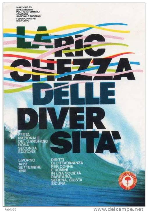 PARTITO SOCIALSTA ITALIANO Adesivo Festa Nazionale Del Garofano Livorno 1990 - Stickers