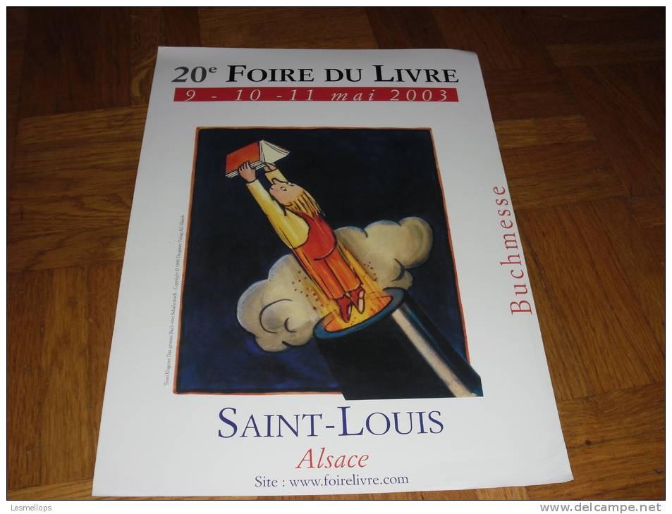 Carton 20ième Foire Du Livre 2003 Saint-Louis Tomi Ungerer - Vecchi Documenti
