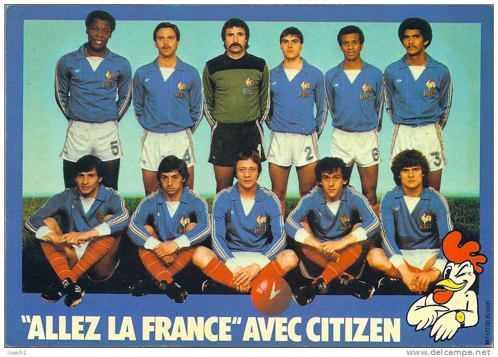 """Football - Equipe De France 1982 - """"Allez La France"""" Avec Citizen - Carte Publicitaire - Calcio"""