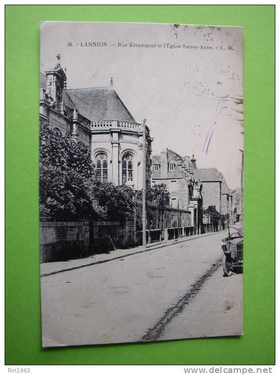 22-   Lannion Rue Kerampont Et L'église Sainte Anne       -assez Rare - Lannion