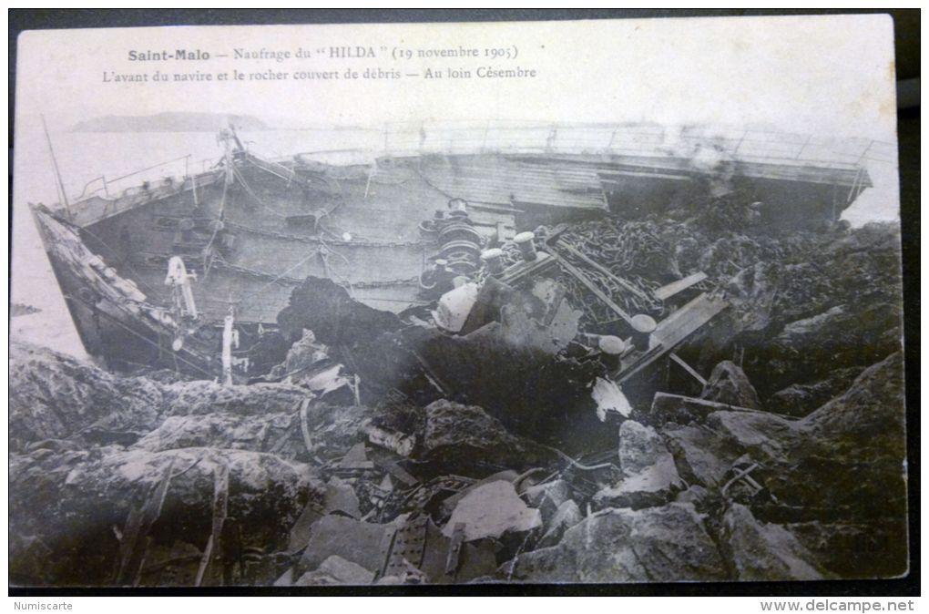 Cpa SAINT MALO 35 Naufrage Du Hilda 1905 L´ Avant Du Navire Et Le Rocher Couvert De Débris - Saint Malo