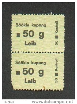 WW II  ESTONIA  ESTLAND  COUPON TALON FOR 50 G BREAD AT CANTEEN 1940s - Other