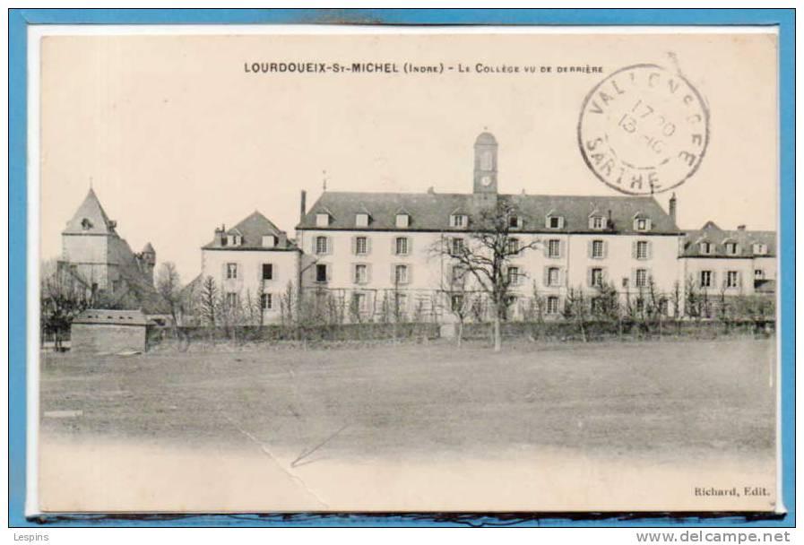 36 - LOURDOUEIX - SAINT MICHEL --  Le  Collège Vu De Dérrière - état - France