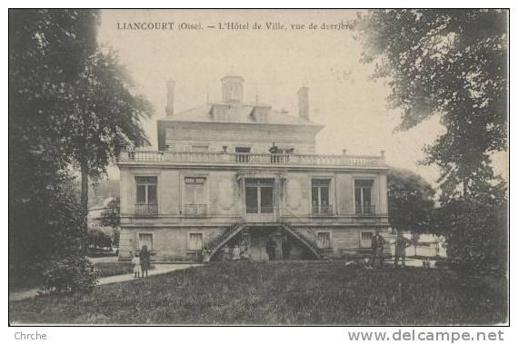 60 LIANCOURT (Oise). L'Hôtel De Ville, Vue De Derrière. - Liancourt