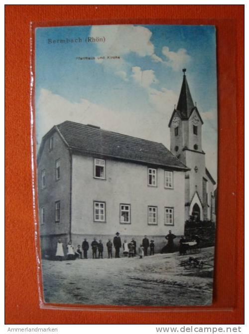 """Alte Ansichtskarte: Bermbach/Rhön, Pfarrhaus Und Kirche, Bahnpost""""Wenigenstatt-Hunfeld Zug 2212"""" - Ohne Zuordnung"""