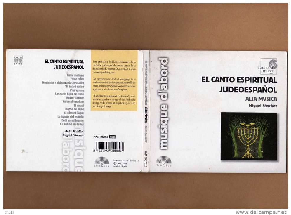 "ALIA MUSICA MIGUEL SANCHEZ   "" CANTO ESPIRITUAL JUDEOESPANOL  ""  2005   EDIT  HARMONIA MUNDI - Klassik"