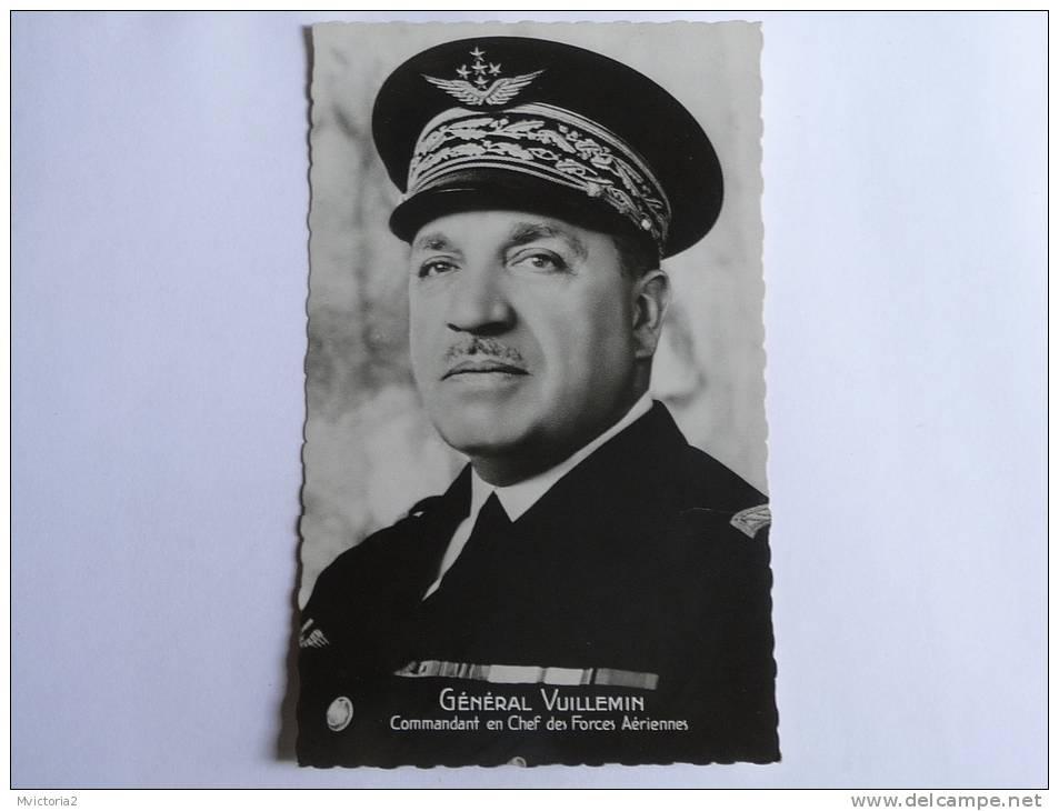 GENERAL VUILLEMIN - Commandant En Chef Des Forces Aériennes - Personaggi