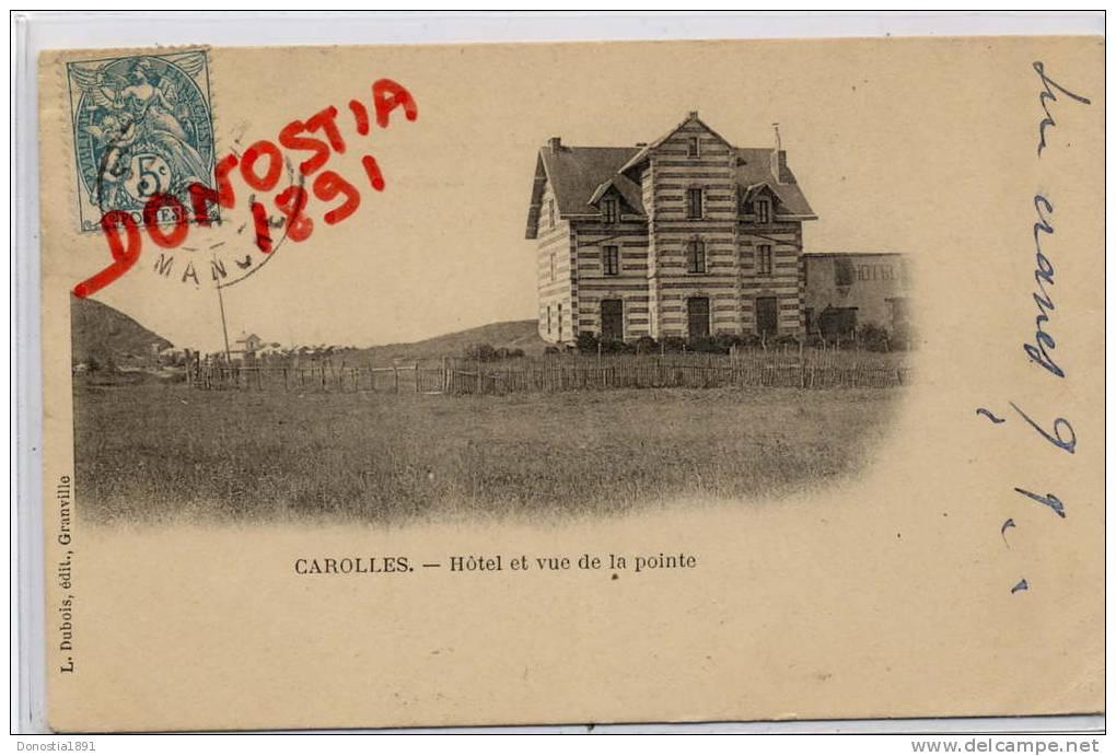 50 (Manche) CAROLLES  Hôtel Et Vue De La Pointe   .  Timbrée 1904 - Altri Comuni