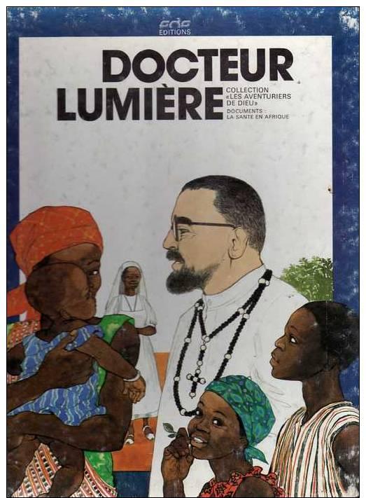 Docteur Lumière En Pays Mossi En Haute-Volta ( Burkina-Faso), éditions S.O.S, 1980 - Livres, BD, Revues
