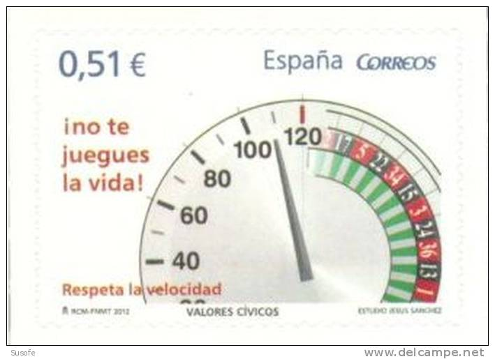 España 2012 Edifil 4696 Sello ** Valores Civicos Respeta La Velocidad ¡no Te Juegues La Vida! Spain Stamps Timbre Espagn - 1931-Hoy: 2ª República - ... Juan Carlos I
