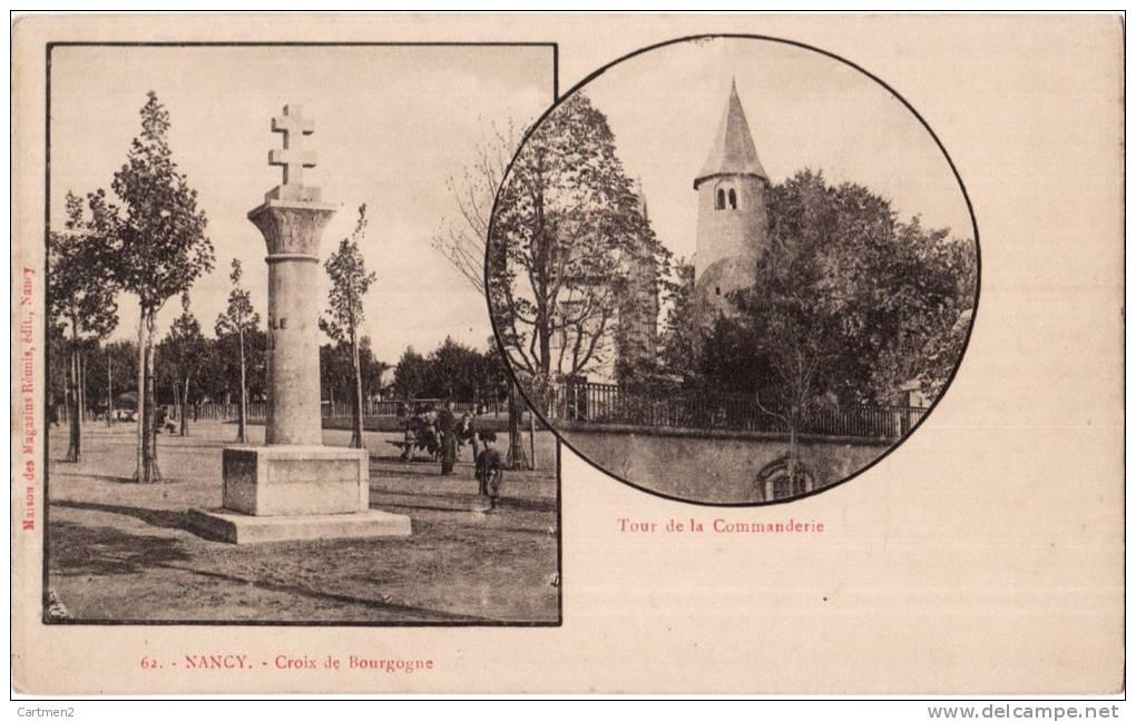 NANCY TOUR DE LA COMMANDERIE ET CROIX DE BOURGOGNE 54 - Nancy