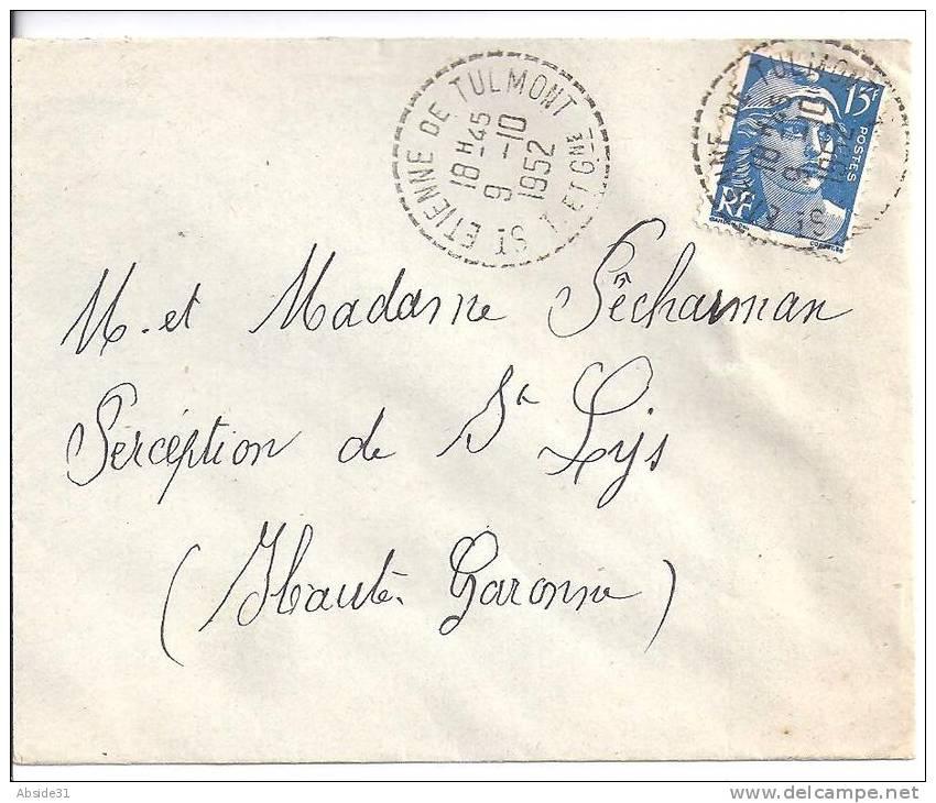 Tarn Et Garonne - Cachet De ST ETIENNE DE TULMONT Sur Lettre Avec 15 F Type Gandon - Marcophilie (Lettres)