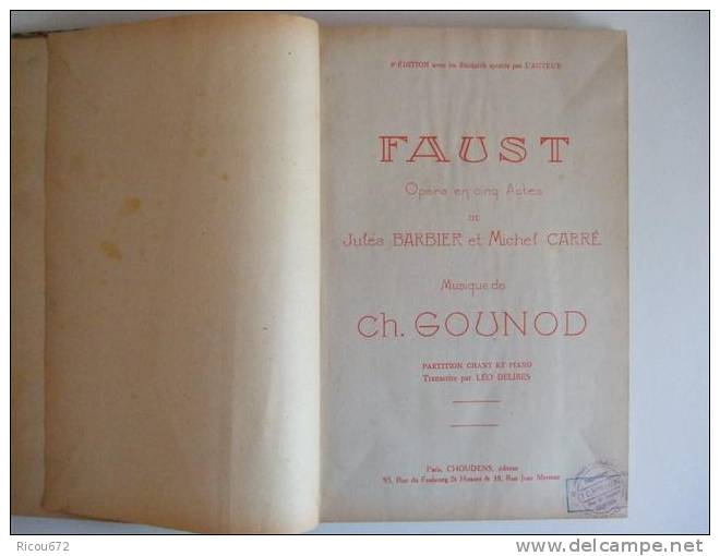 """Livre: Partition """" FAUST """" Opéra En Cinq Actes Musique De Ch. Gounod - Opern"""