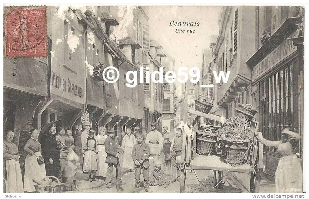 BEAUVAIS - Une Rue (animée - Meunier Cordonnier) - Beauvais