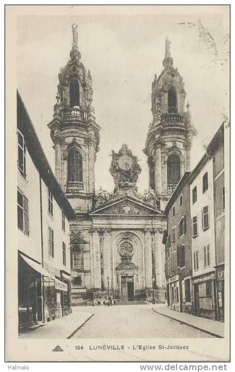 LUNÉVILLE - L'Eglise Saint-Jacques - Luneville