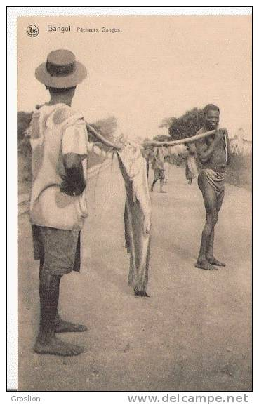 BANGUI PECHEURS SANGOS (SUPERBE PLAN AVEC POISSON) - Centrafricaine (République)