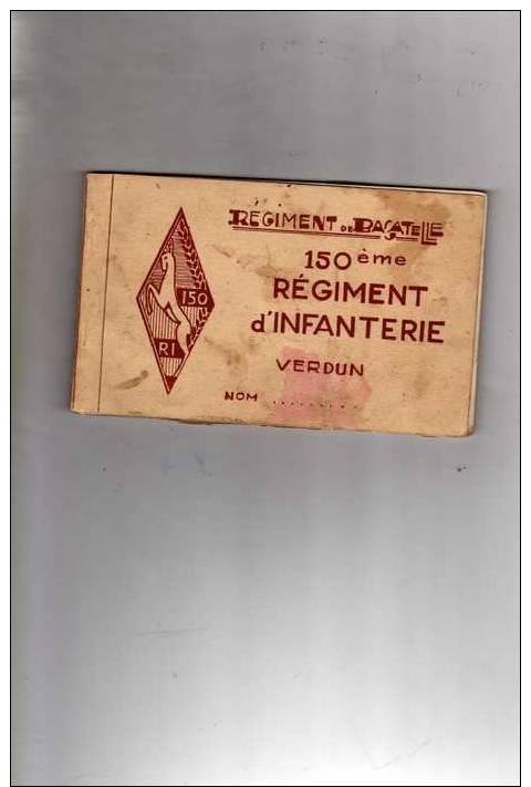 Carnet De 12 Cartes Postales: Régiment De Bagatelle, 150ème Régiment D´ Infanterie Verdun, Pour Détail, Voir Description - Guerre 1914-18